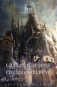 LA CLE D'ARGENT DES CONTREES DU REVE