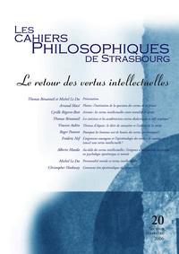 CAHIERS DE STRASBOURG, N. 20 LE RETOUR DES VERTUS INTELLECTUELLES