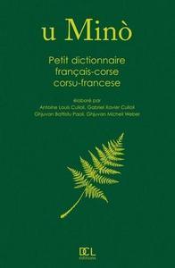 PETIT DICTIONNAIRE FRANCAIS CORSE - CORSE FRANCAIS U MINO (N