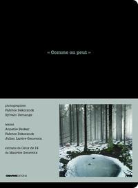 """""""COMME ON PEUT"""". EN LISANT, EN PHOTOGRAPHIANT """"CEUX DE 14"""" DE MAURICE GENEVOIX"""