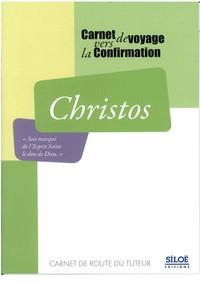CHRISTOS - CARNET DE ROUTE DU TUTEUR POUR LA CONFIRMATION