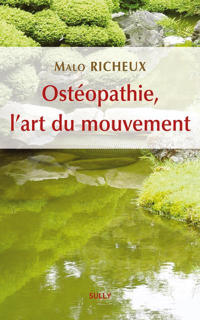 OSTEOPATHIE, L'ART DU MOUVEMENT