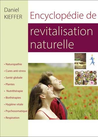 ENCYCLOPEDIE DE REVATALISATION NATURELLE