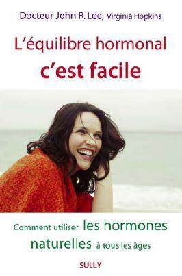 L'EQUILIBRE HORMONAL C'EST FACILE