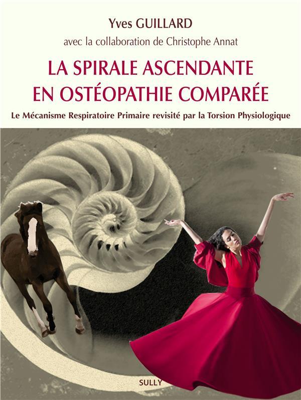 LA SPIRALE ASCENDANTE EN OSTEOPATHIE COMPAREE