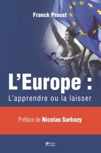 L'EUROPE : L'APPRENDRE OU LA LAISSER
