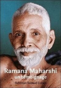 RAMANA MAHARSHI - UN TEMOIGNAGE