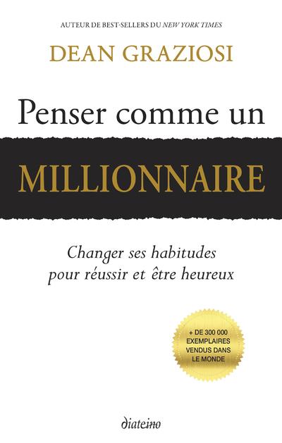 PENSER COMME UN MILLIONAIRE