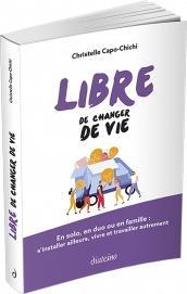 LIBRE DE CHANGER DE VIE