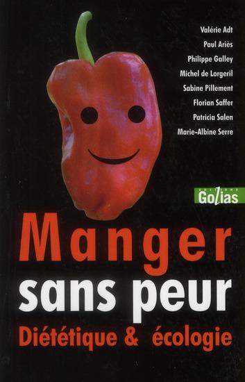 MANGER SANS PEUR ? : DIETETIQUE & ECOLOGIE