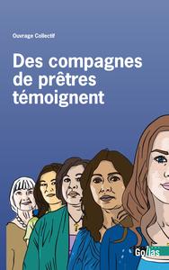 DES COMPAGNES DE PRETRES TEMOIGNENT
