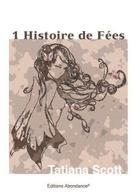 1 HISTOIRE DE FEES
