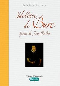 IDELETTE DE BURE, EPOUSE DE JEAN CALVIN