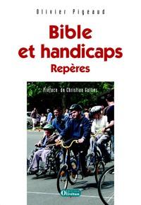 BIBLE ET HANDICAPS. REPERES