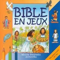 BIBLE EN JEUX TOME II