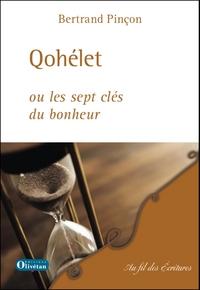 QOHELET OU LES SEPT CLES DU BONHEUR