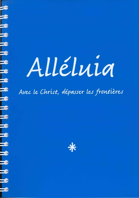ALLELUIA, RECUEIL DE CHANTS (GRAND FORMAT EN 3 VOLUMES)
