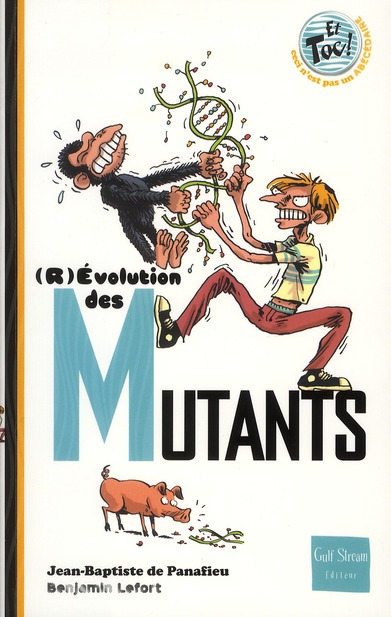(R)EVOLUTION DES MUTANTS