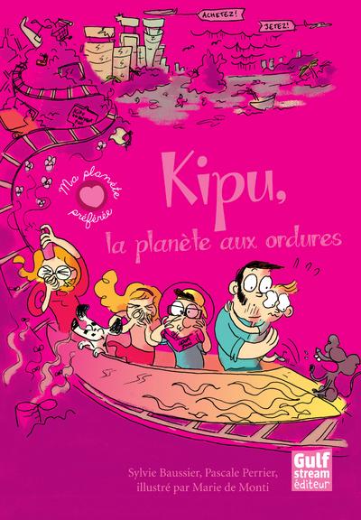 KIPU, LA PLANETE AUX ORDURES