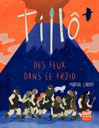 TILLO - TOME 2 DES FEUX DANS LE FROID