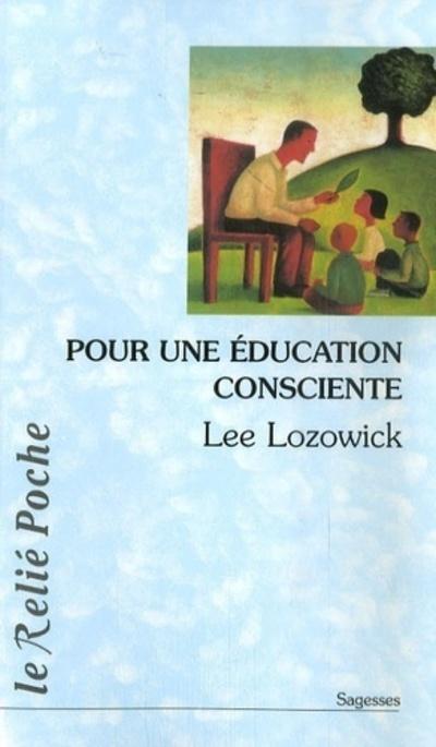 EDUCATION CONSCIENTE (POUR UNE)
