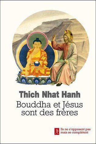 BOUDDHA ET JESUS SONT DES FRERES
