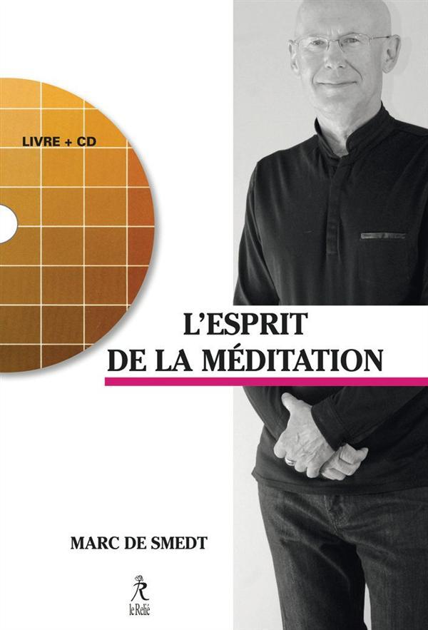 RETROUVER L'ESPRIT DE LA MEDITATION