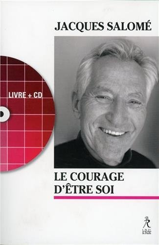 COURAGE D'ETRE SOI + CD (LE)