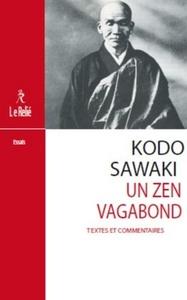 KADO SAWAKI, UN ZEN VAGABOND