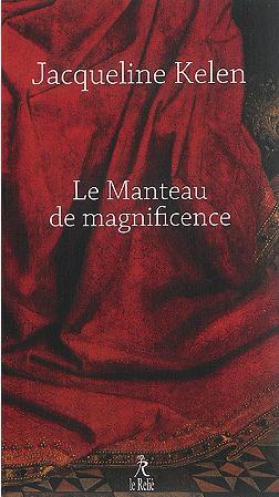 LE MANTEAU DE MAGNIFICENCE