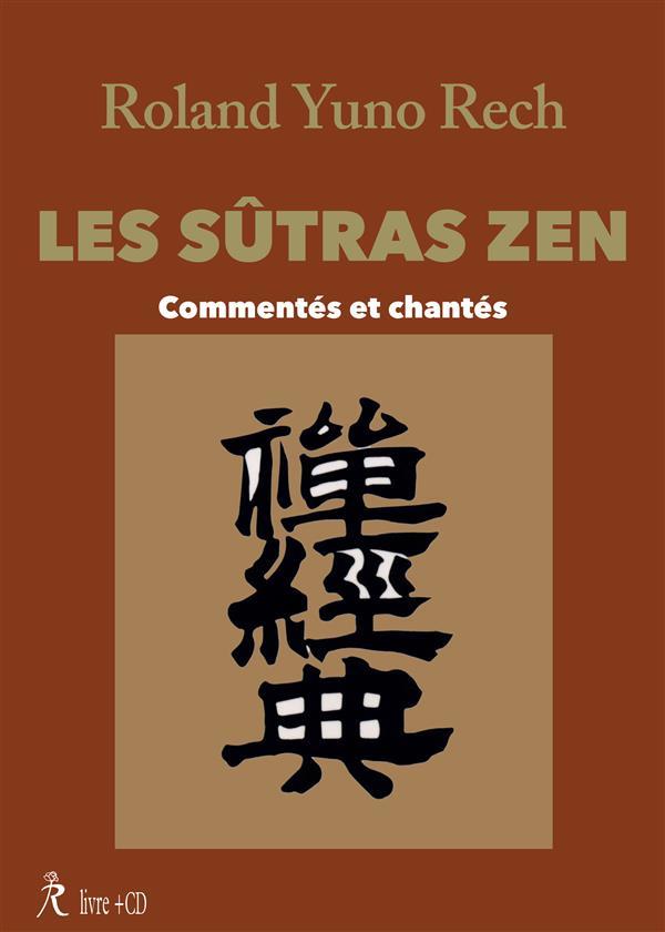 SUTRAS ZEN : COMMENTES ET CHANTES (CD)