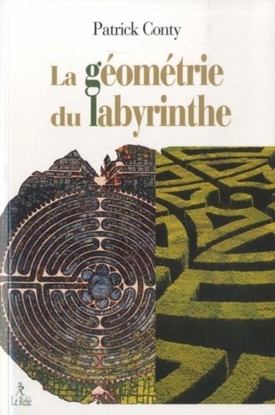 GEOMETRIE DU LABYRINTHE (LA)