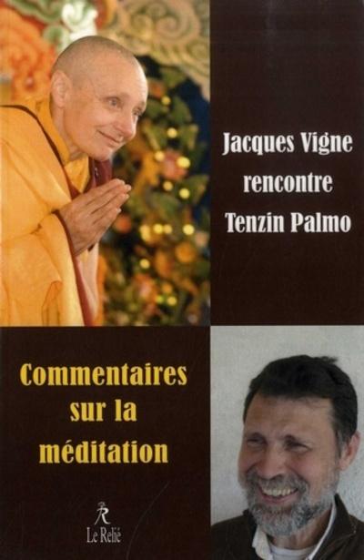COMMENTAIRES SUR LA MEDITATION