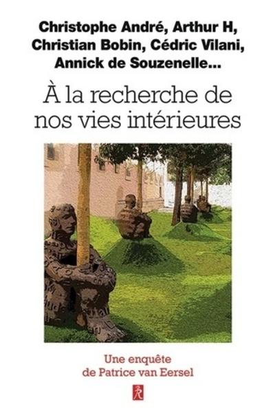 A LA RECHERCHE DE LA VIE INTERIEURE