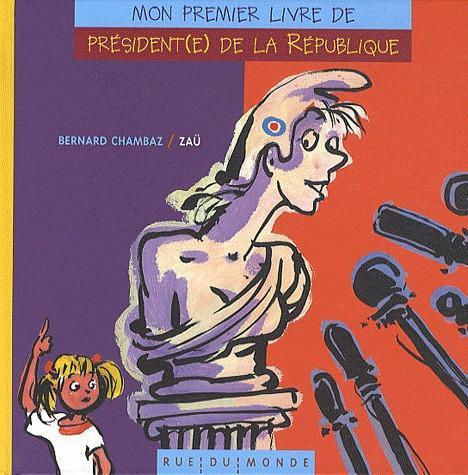 MON PREMIER LIVRE DE PRESIDENT(E) DE LA REPUBLIQUE