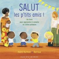 SALUT LES P'TITS AMIS ! - UN LIVRE POUR APPRENDRE A COMPTER
