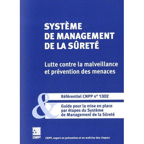 REFERENTIEL CNPP 1302 SYSTEME DE MANAGEMENT DE LA SURETE