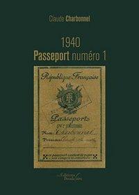 1940 PASSEPORT NUMERO 1