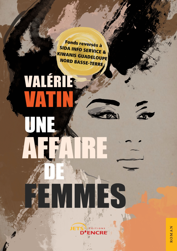 UNE AFFAIRE DE FEMMES