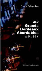 250 GRANDS BORDEAUX ABORDABLES