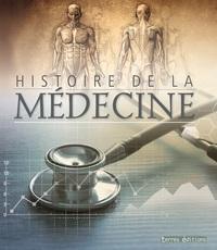 HISTOIRE DE LA MEDECINE - ATLAS ILLUSTRE