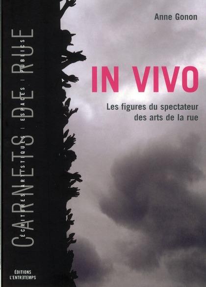 IN VIVO - LES FIGURES DU SPECTATEUR DES ARTS DE LARUE