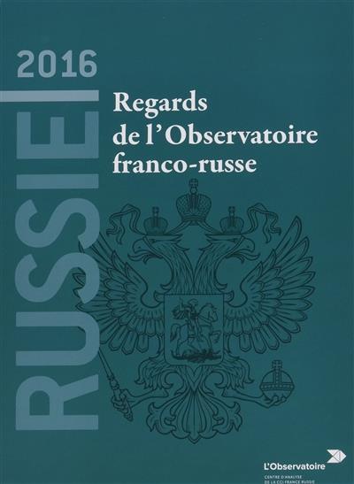 REGARDS DE L'OBSERVATOIRE FRANCO-RUSSE