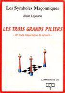 LES TROIS GRANDS PILIERS
