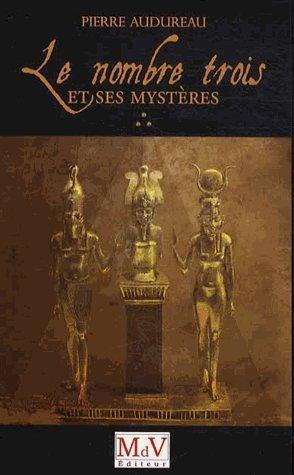 LE NOMBRE TROIS ET SES MYSTERES