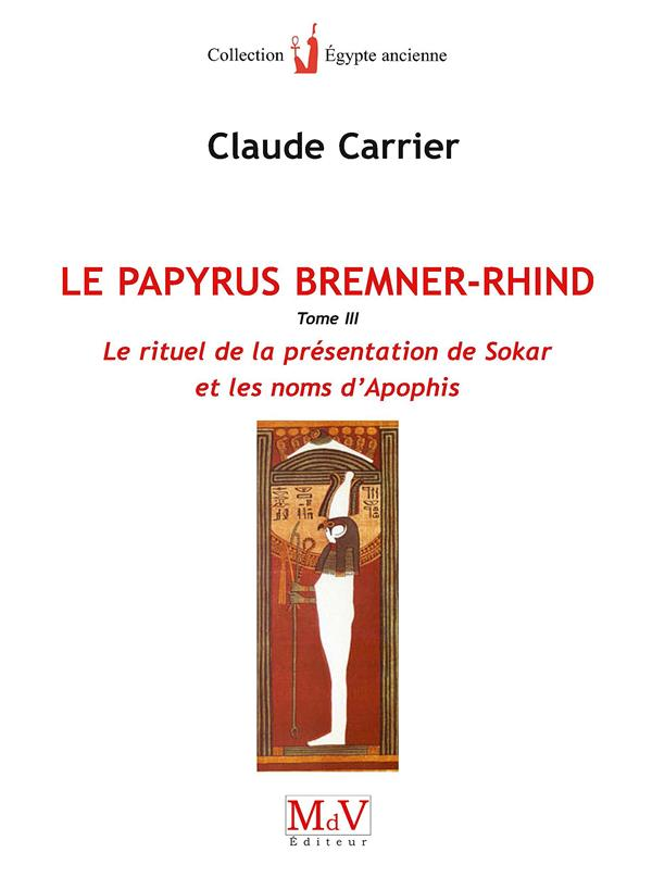LE PAPYRUS DE BREMNER-RHIND (TOME 3)