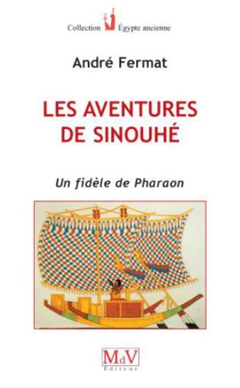LES AVENTURES DE SINOUHE
