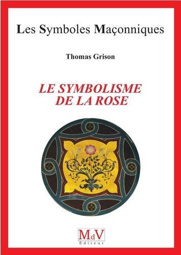 N 98 LE SYMBOLISME DE LA ROSE