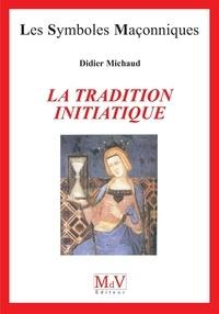 N.95 LA TRADITION INITIATIQUE