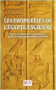LES PROPHETIES DE L'EGYPTE ANCIENNE